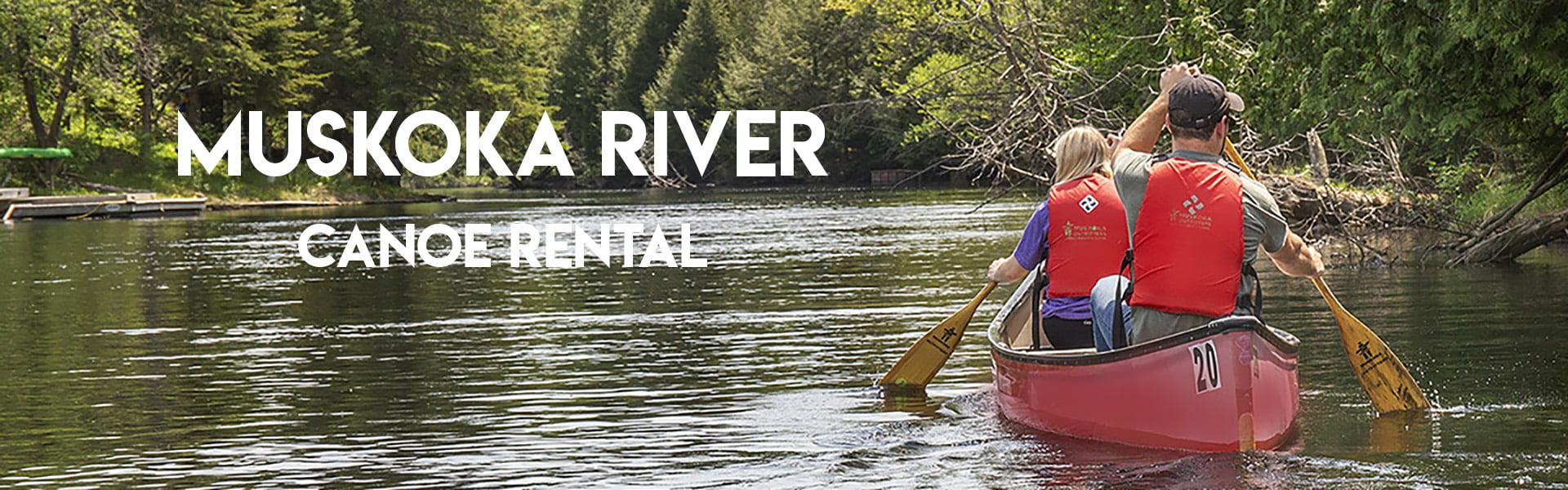 Muskoka River Canoe Self Guided Adventure