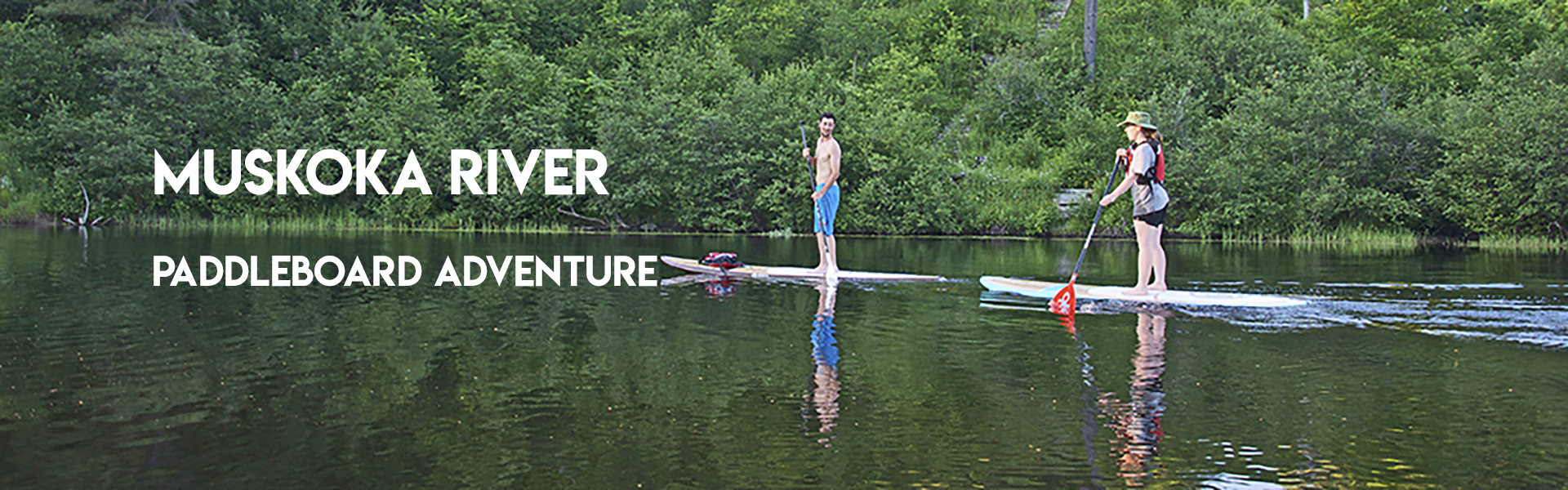 Muskoka River Paddleboard Rental